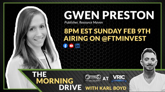 Follow The Money Investor Group- The Morning Drive with Karl Boyd